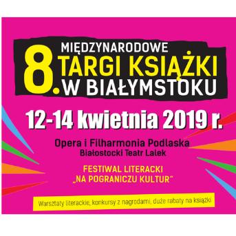 8. Międzynarodowe Targi Książki w Białymstoku